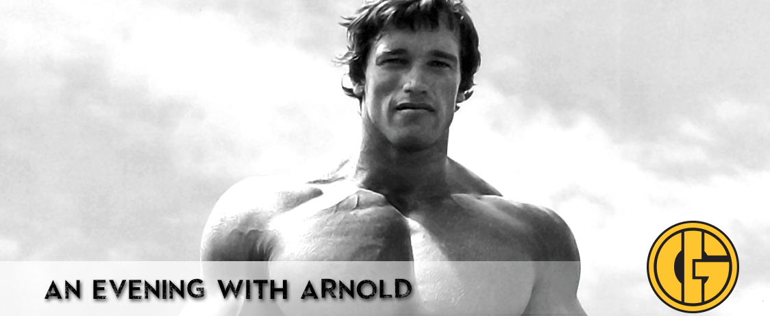 Generation Iron Arnold Schwarzenegger Evening