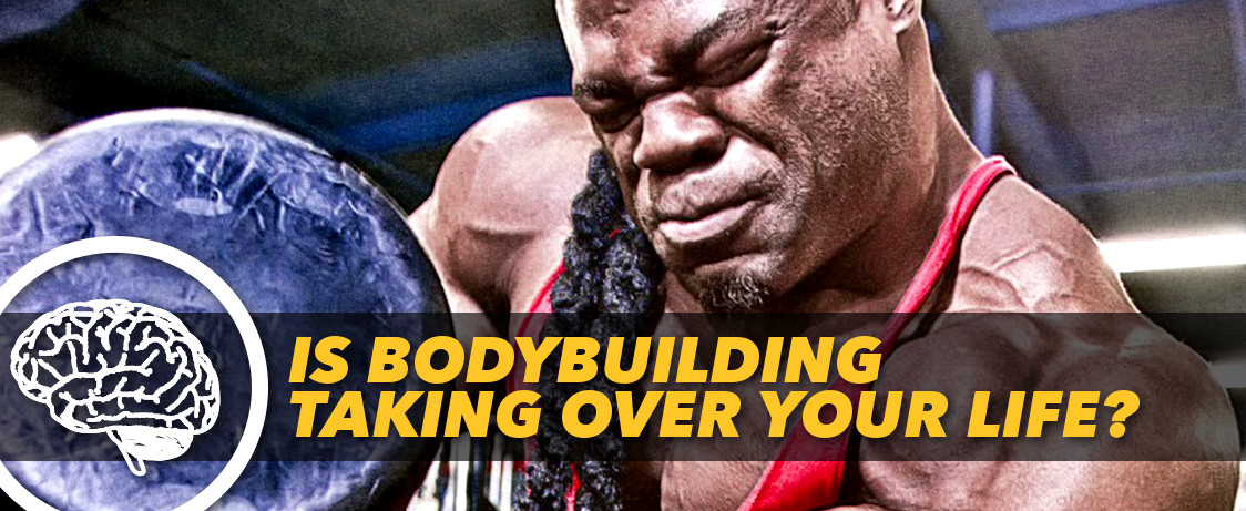 Generation Iron Bodybuilding Taking Over your life