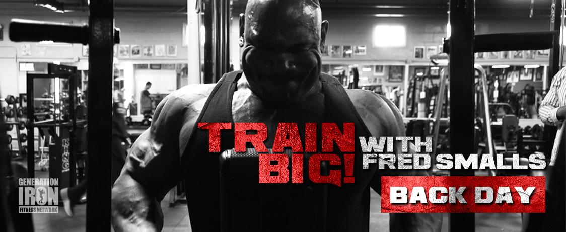 Generation Iron Train Big Back Day