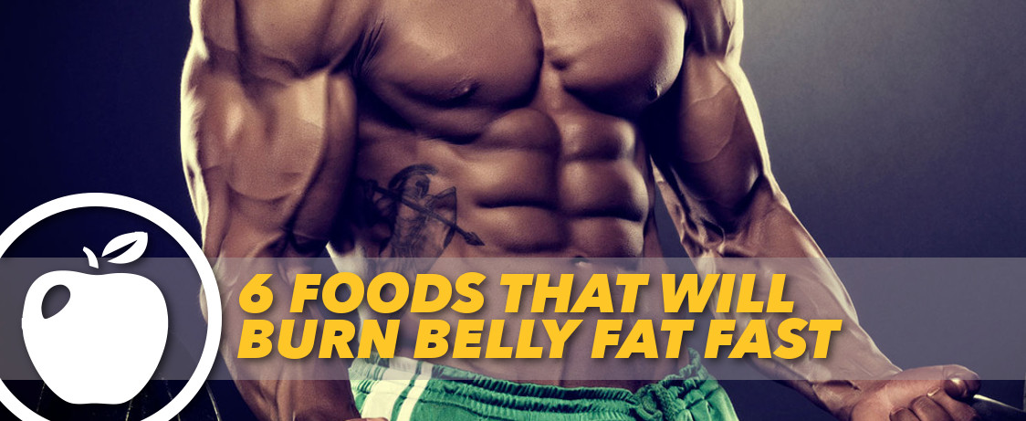 Foods that Will Burn Belly Fat Fast | Generation Iron