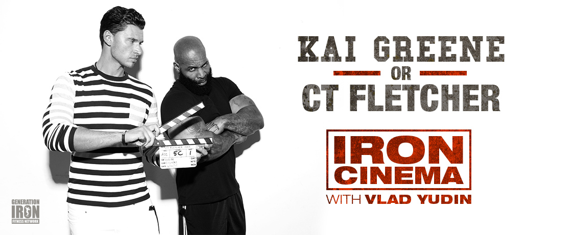Generation Iron Kai Greene or CT Fletcher