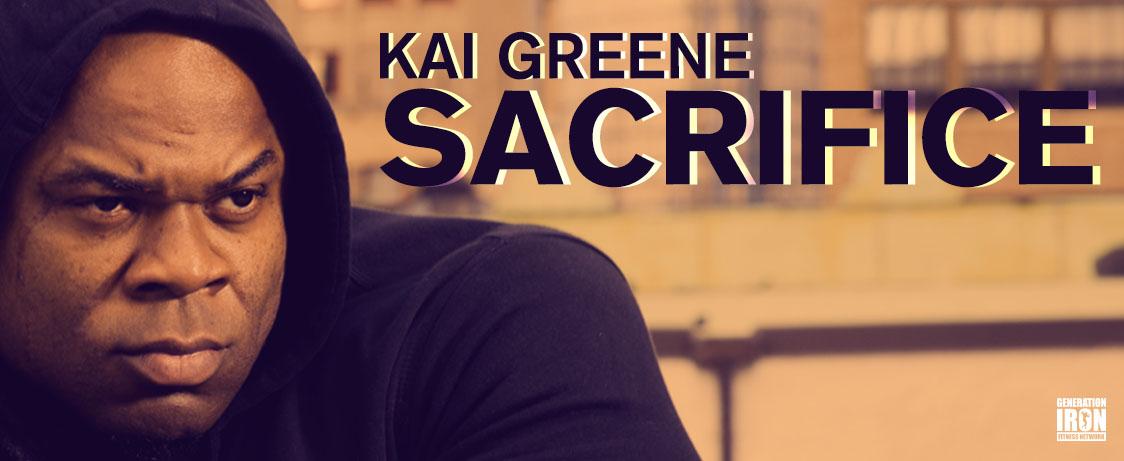 Generation Iron Kai Greene Sacrifice