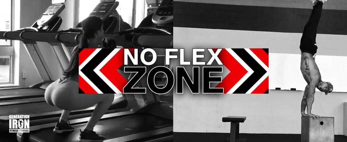 Generation Iron No Flex Zone Insane videos