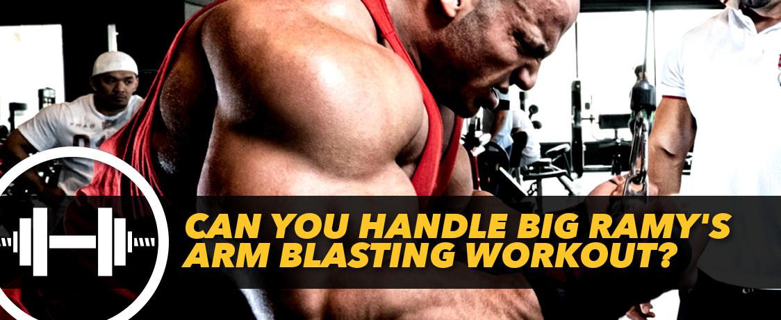 Generation Iron Big Ramy Arm Workout