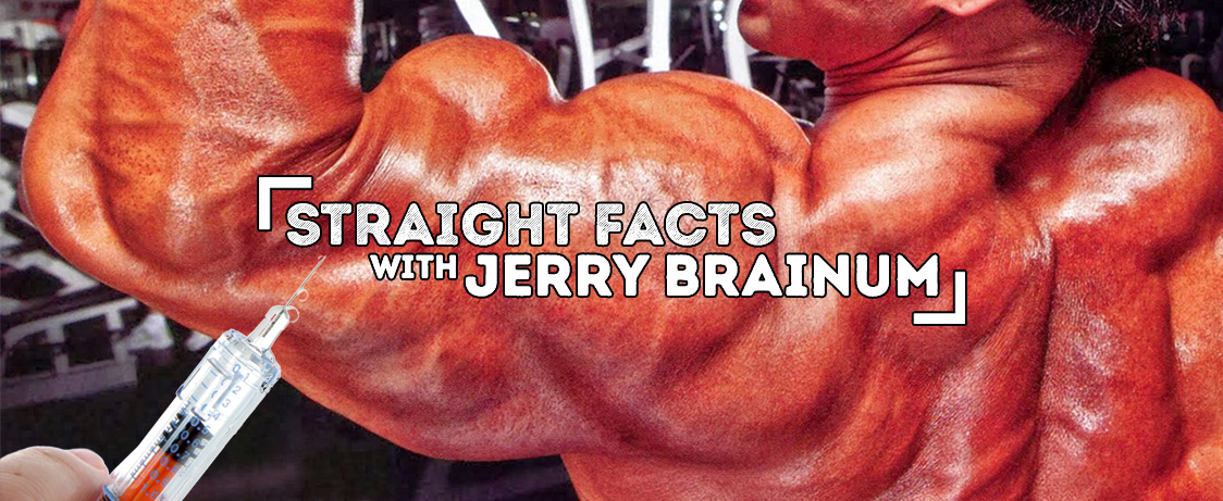 Growth Hormones Straight Facts With Jerry Brainum