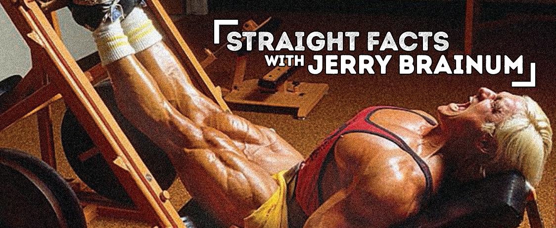 Jerry Brainum Straight Facts Legs Generation Iron