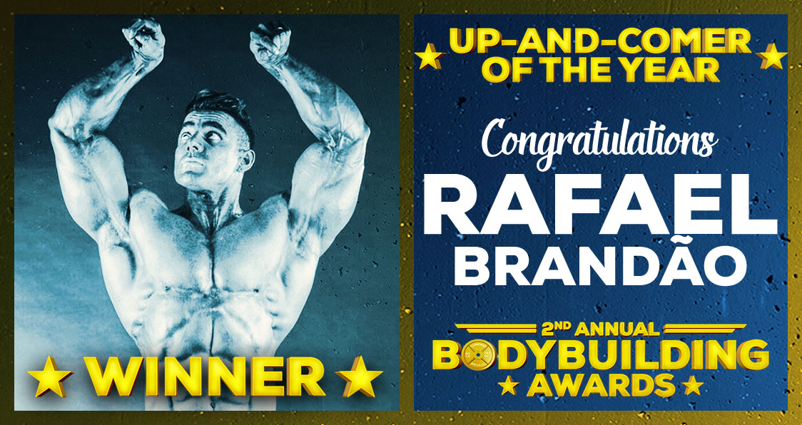 Rafael Brandao Up And Comer Of The Year Bodybuilding Awards 2017