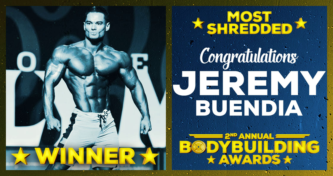 Jeremy Buendia Most Shredded Bodybuilding Awards 2017