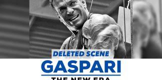 Gaspari The New Era Deleted Scene Generation Iron