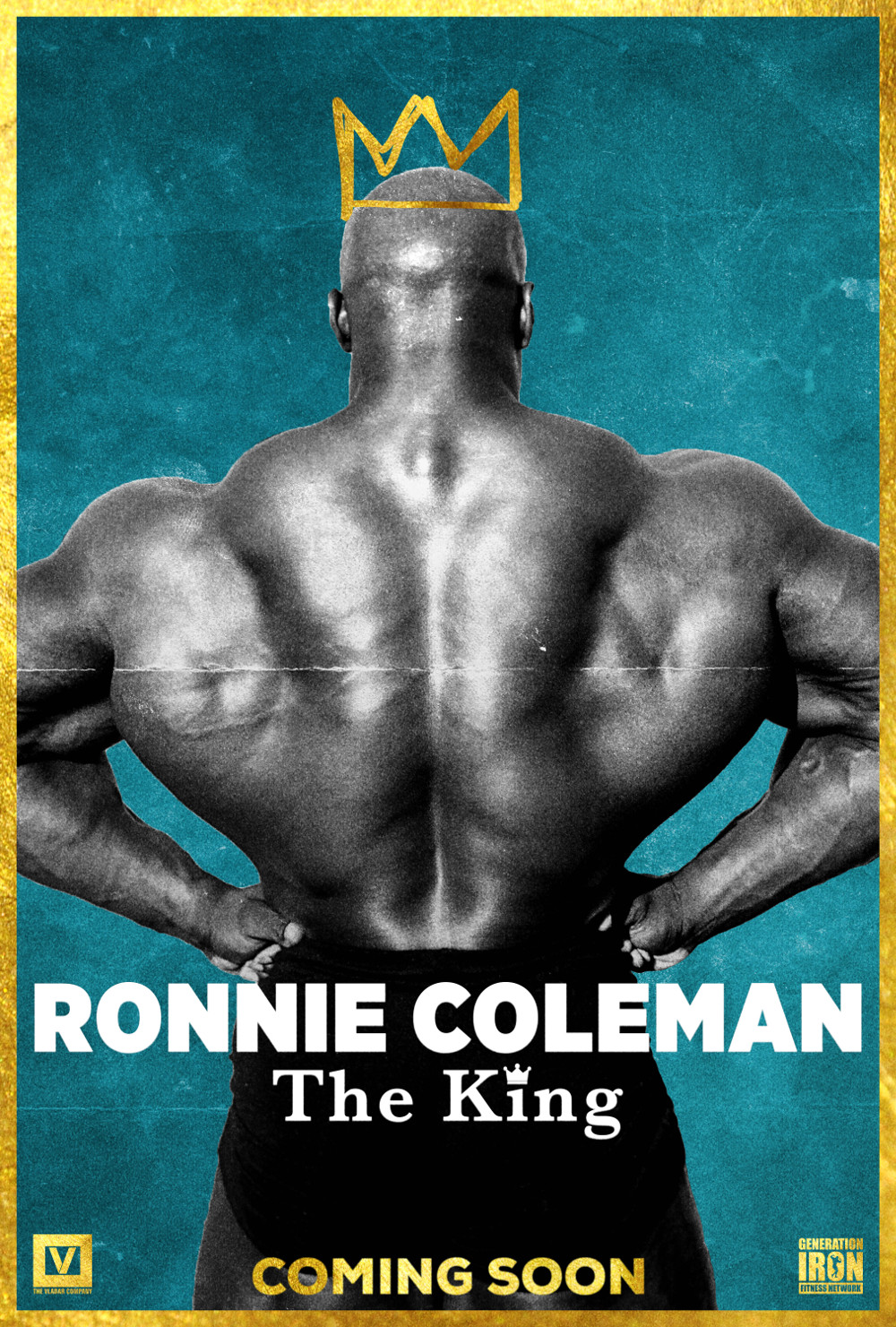 Ronnie Coleman: The King Teaser Poster Generation Iron