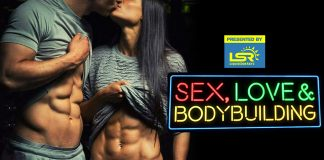 Sex Love & Bodybuilding superficial fitness relationships Generation Iron
