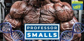 Professor Smalls Genetics & Bodybuilding Generation Iron
