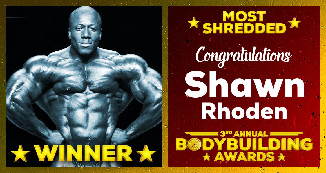 2018 Generation Iron Bodybuilding Awards Shawn Rhoden Most Shredded