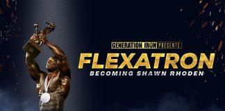 Flexatron Becoming Shawn Rhoden Generation Iron