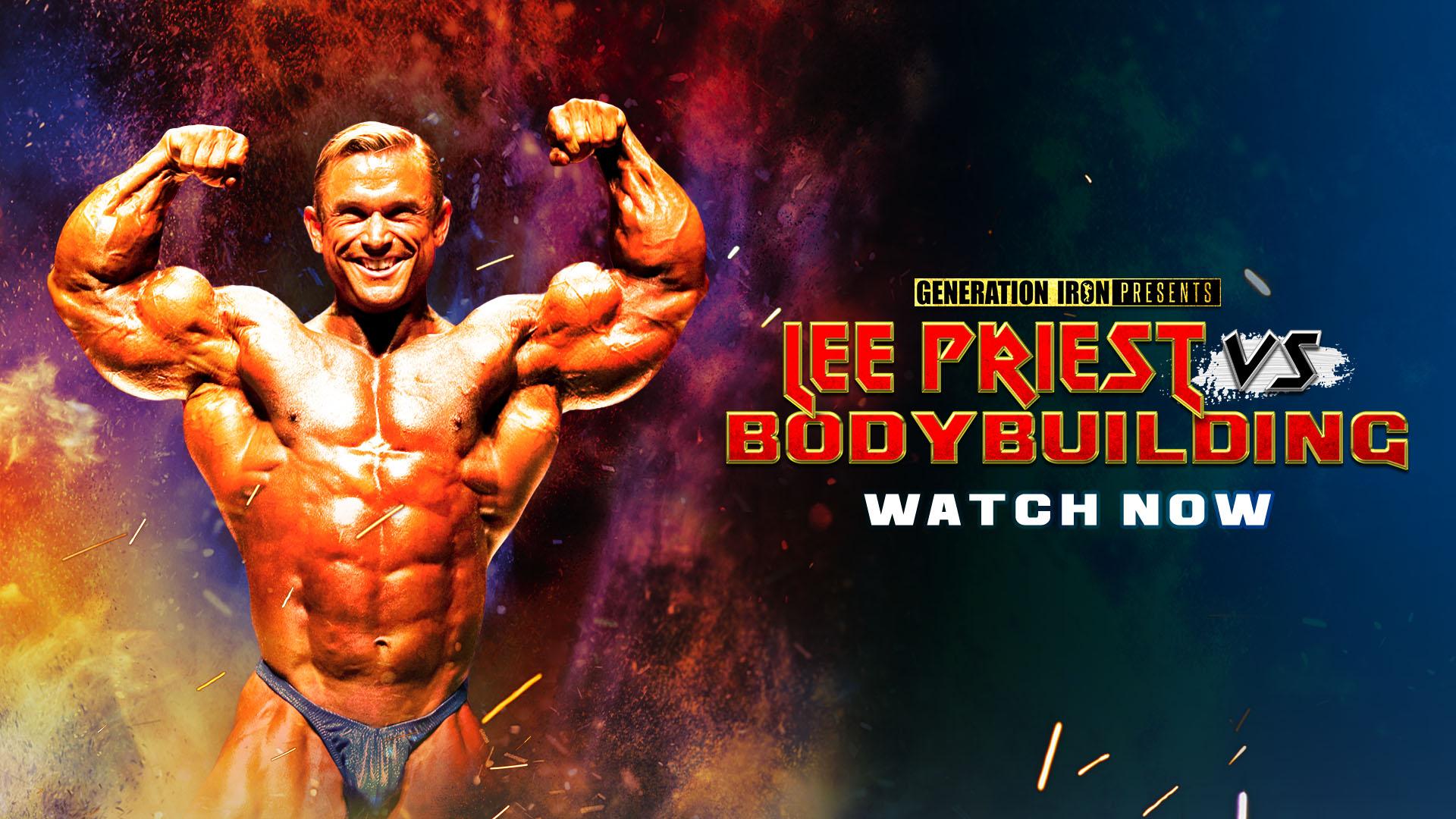 Lee Priest Vs Bodybuilding Watch Now
