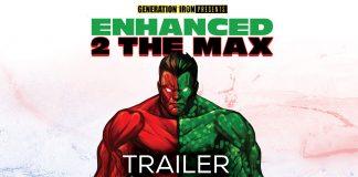 Enhanced 2 The Max Trailer
