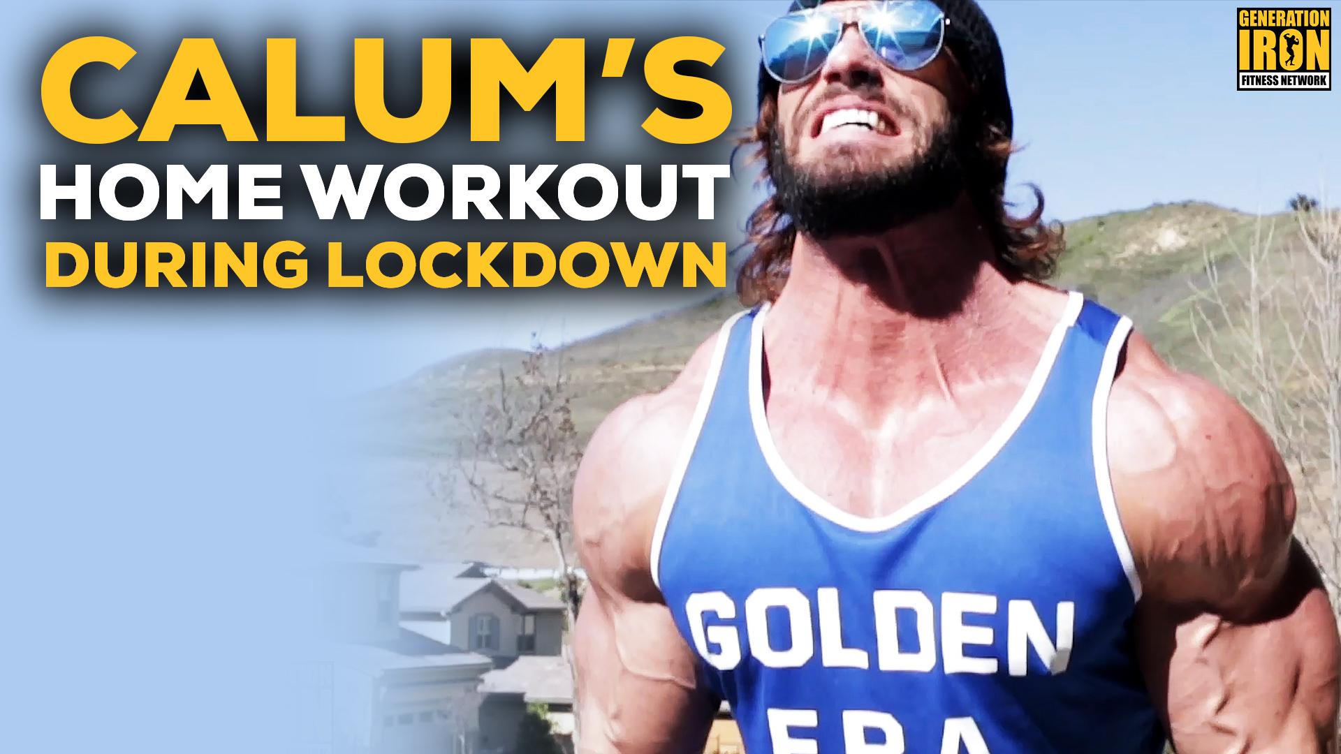Calum Von Moger Home Workout Lockdown