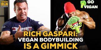 Rich Gaspari Vegan Bodybuilding Is A Gimmick