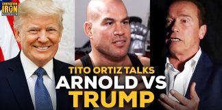 Tito Ortiz Talks Arnold Schwarzenegger Vs Donald Trump
