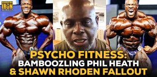 Psycho Fitness Phil Heath vs Shawn Rhoden