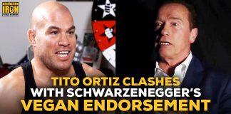 Tito Ortiz vs Arnold Schwarzenegger Vegan