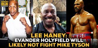 Lee Haney Evander Holyfield vs Mike Tyson