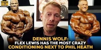 Dennis Wolf Flex Lewis Conditioning Phil Heath