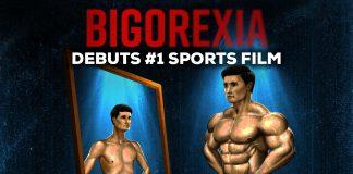 Bigorexia Number One Sports Film US