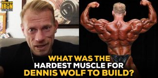 Dennis Wolf hardest muscle to build
