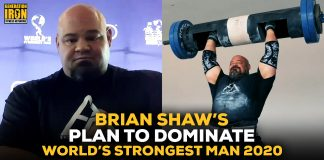 Brian Shaw diet and training World's Strongest Man 2020