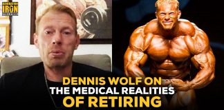 Dennis Wolf medical realities of retiring pro bodybuilding