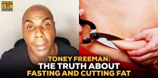 Toney Freeman fasting cutting fat