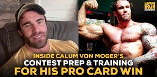 Calum Von Moger workout training contest prep pro card