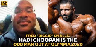 """Fred """"Biggie"""" Smalls Hadi Choopan Olympia 2020"""