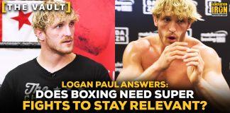 Logan Paul boxing super fights