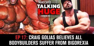 Talking Huge Episode 17 Craig Golias Bigorexia